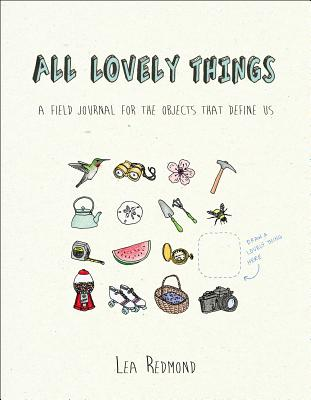 All Lovely Things By Redmond, Lea