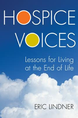 Hospice Voices By Lindner, Eric